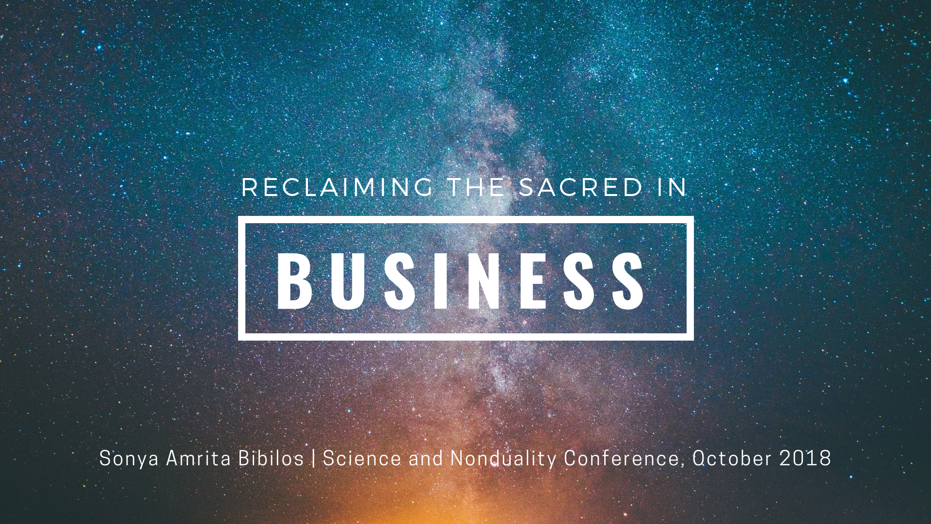 Reclaiming the sacred in business by Sonya at SAND 2018